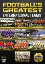 Football's Greatest International Teams