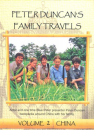 Peter Duncan's Family Travels - Volume 2: China