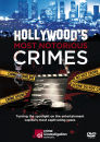 Hollywood's Most Notorious Crimes