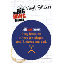 The Big Bang Theory Stupid - Vinyl Sticker - 10 x 15cm