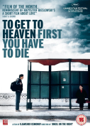To Get To Heaven First You Have To Die
