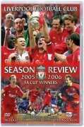 Liverpool - Season Review 2005 - 2006