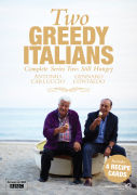 Two Greedy Italians - Series 2: Still Hungry