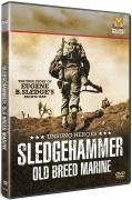 Unsung Heroes: Sledgehammer Old Breed Marine