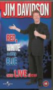 Jim Davidson - Red, White & Very Blue
