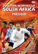 The Official 2010 FIFA World Cup South Africa Preview