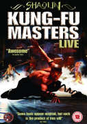 Shaolin Kung Fu Masters - Live