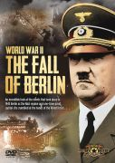World War II: The Fall of Berlin