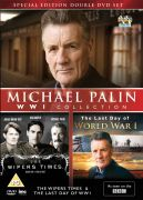 Michael Palin WW1 Collection: The Wipers Times & The Day of WW1