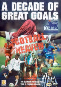 Football Heaven: A Decade Of Great Goals