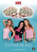 Gypsy Sisters: Extra Bling