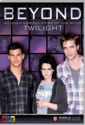 Beyond - An Unauthorised Story of Life After Twilight