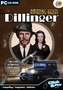 Amazing Heists - Dillinger