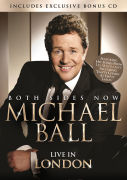 Michael Ball: Both Sides Now - Live in London