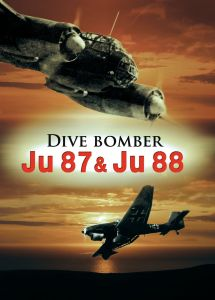 Dive Bomber: Ju 87 and Ju 88