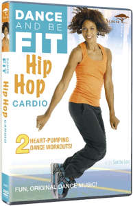 Dance and be Fit: Hip Hop