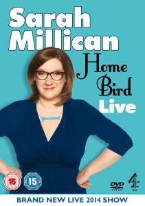 Sarah Millican Home Bird Live