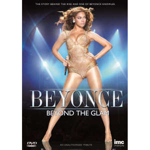 Beyonce: Beyond the Glam