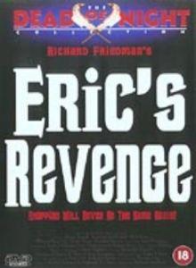 Erics Revenge
