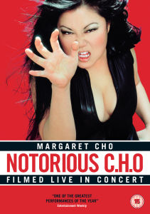 Notorious C.H.O (Margaret Cho)