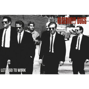 Reservoir Dogs Lets Go - Maxi Poster - 61 x 91.5cm