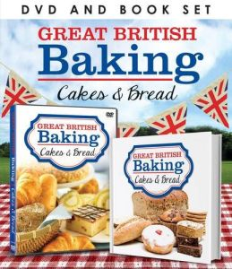 Great British Baking: Bread and Cakes