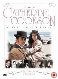 The Catherine Cookson Collection - Birth, Death, Love...