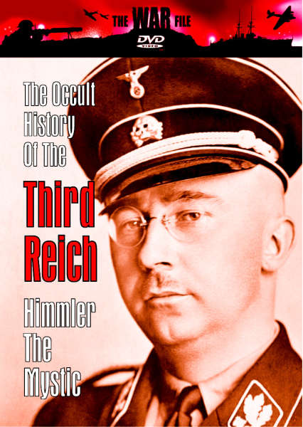 Occult History Of The 3rd Reich - Heinrich Himmler - Full