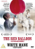 The Red Balloon/White Mane: Image 1