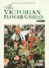 The Victorian Flower Garden
