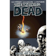 The Walking Dead: Here we Remain - Volume 9 Graphic Novel