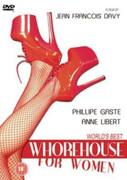 The Worlds Best Whorehouse For Women
