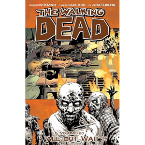 The Walking Dead: All Out War - Part 1 - Volume 20 Graphic Novel