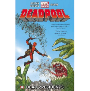 Marvel Now Deadpool: Dead Presidents - Volume 1 Graphic Novel