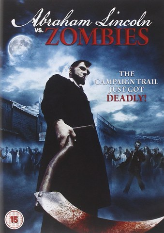 Abraham Lincoln Vs Zombies