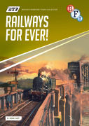 British Transport Films Collection: Railways For Ever!
