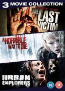 Serial Killer Triple: Urban Explorers / A Horrible Way to Die / The Last Victim