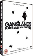 Gangland Bullets Over Hollywood
