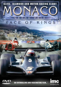 The Monaco Grand Prix - Race Of Kings