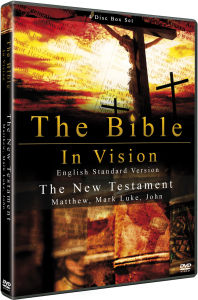 The Bible in Vision: The New Testament - Matthew, Mark, Luke John