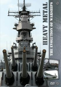 Heavy Metal - The Evolution Of Warships