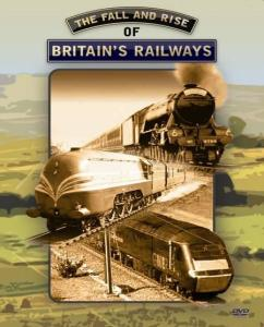 The Fall And Rise Of Britain's Railways