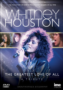 Whitney Houston: The Greatest Love of All - A Tribute