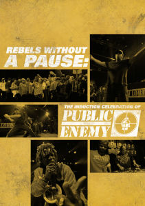 Public Enemy: Rebels Without a Pause