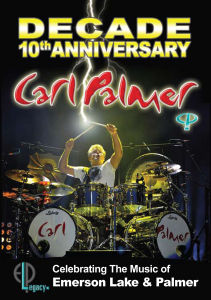Carl Palmer: Decade - 10th Anniversary Celebrating Music of Emerson Lake and Palmer