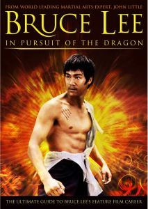 Bruce Lee: In Pursuit of Dragon