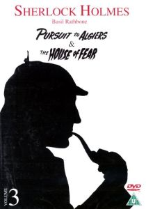 Sherlock Holmes - Pursuit To Algiers & House Of Fear