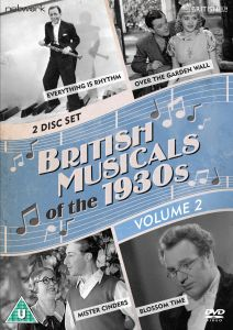 British Musicals of 1930s - Volume Two: Blossom Time / Over Garden Wall / Mister Cinders / Everthing is Rhythm