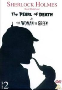 Sherlock Holmes - Pearl Of Death/Woman In Green