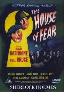 Sherlock Holmes - The House Of Fear